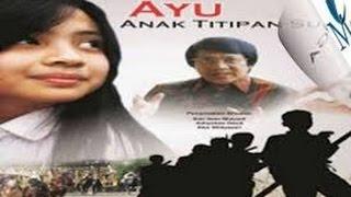 Nonton Ayu Anak Titipan Sorga Film Subtitle Indonesia Streaming Movie Download
