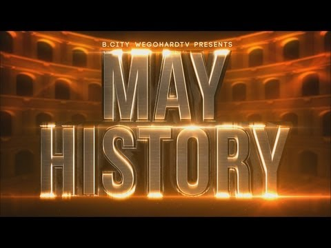 WEGOHARDTV PRESENTS | MAY HISTORY | TRAILER MAY 26TH