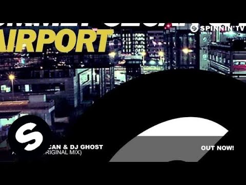 Ummet Ozcan & DJ Ghost – Airport (Original Mix)