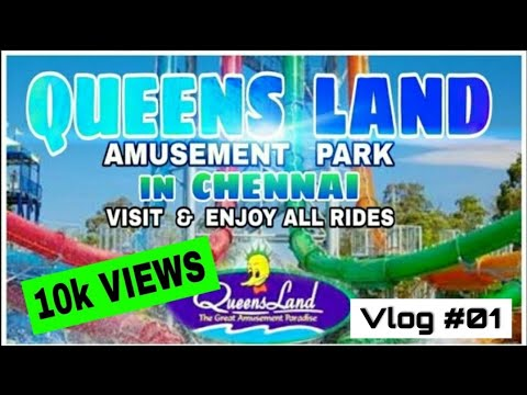 QUEENS LAND IN CHENNAI