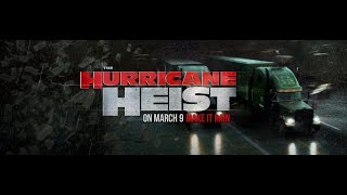Nonton The Hurricane Heist  2018  Trailer Film Subtitle Indonesia Streaming Movie Download