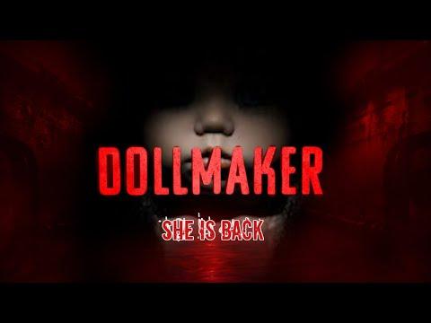 She is Back! DOLLMAKER 2020