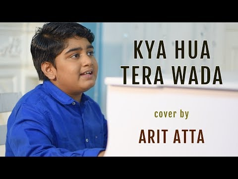 Video Kya Hua Tera Wada (Unplugged) | cover by Arit Atta | Sing Dil Se download in MP3, 3GP, MP4, WEBM, AVI, FLV January 2017