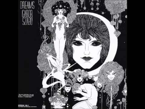Gabor Szabo – Dreams (Full Album)