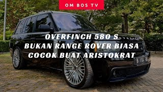 Download Video RANGE ROVER VOGUE OVERFINCH 580 S - INDONESIA MP3 3GP MP4