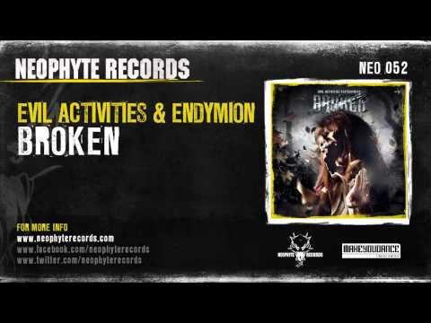 Evil Activities & Endymion - Broken