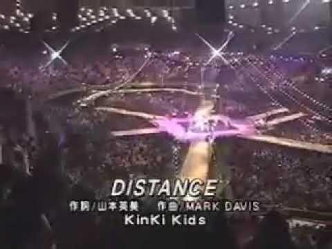 Distance , Kissからはじまるミステリー  /  KinKi Kids