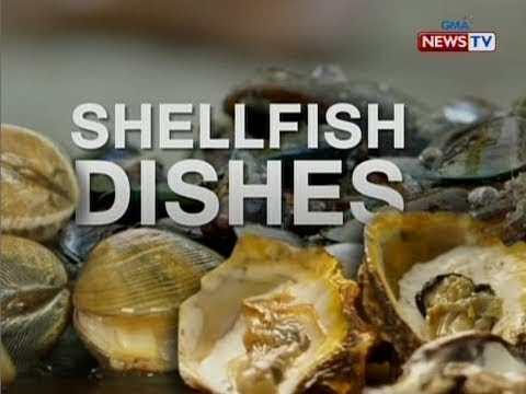 NTG: Pabaong Balita: Shellfish dishes