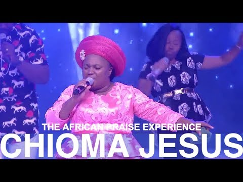 CHIOMA JESUS - The African Praise Experience 2017 - #TAPE2017 - House On The Rock