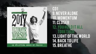 Ultimate Worship 2017 | Full Album Preview