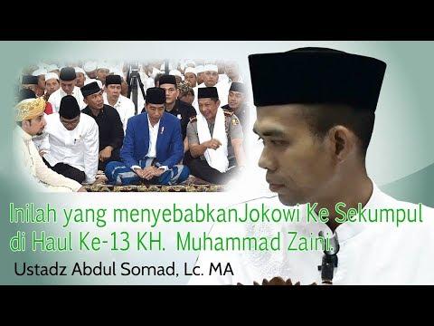 gratis download video - Inilah penyebab Kehadiran Presiden RI Jokowi ke Haul Akbar KH.Muhammad Zaini di Sekumpul Martapura