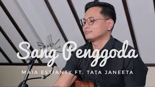 Video TAK TERGODA (LAGU BALASAN SANG PENGGODA) MAIA ESTIANTY ft. TATA JANEETA MP3, 3GP, MP4, WEBM, AVI, FLV April 2018
