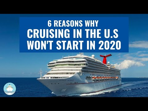 """6 REASONS WHY CRUISING IN THE U.S. WON""""T START UNTIL 2021!"""