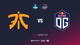 Fnatic vs OG, ESL One Katowice 2019, bo3, game 1, [4ce & Mila]