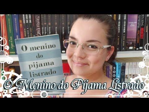 Livro - O Menino do Pijama Listrado (John Boyne)