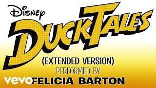 "Video Felicia Barton - DuckTales (From ""DuckTales""/Extended Version/Audio Only) MP3, 3GP, MP4, WEBM, AVI, FLV Januari 2019"