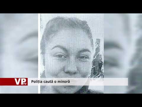 Poliția caută o minoră