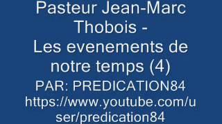 LES ÉVÈNEMENTS DE NOTRE TEMPS  - 4/5