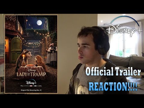 Lady and the Tramp Official Trailer REACTION!!!