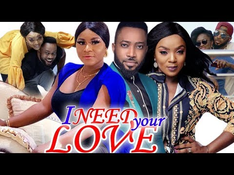 I Need Your Love Full Movie Season 3&4 - Chioma Chukwuka | Fredrick Leonard 2019 Nollywood Movie