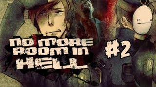 No More Room In Hell (Co-op): Cry & Pewds Tries To Play - Part 2 (Mini Series)