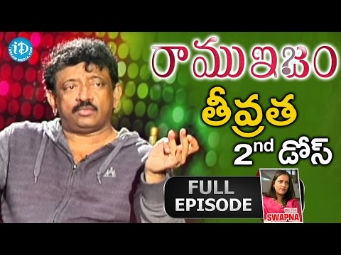 The Real & Unseen Intensity Of RGV - Ramuism 2nd Dose - Full Episode    Telugu