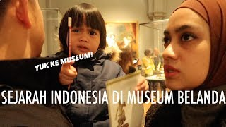 Video YUK KE MUSEUM! Ada Sejarah Indonesia di Belanda~ MP3, 3GP, MP4, WEBM, AVI, FLV April 2019