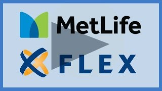 MetLife Products Exclusively from Flex