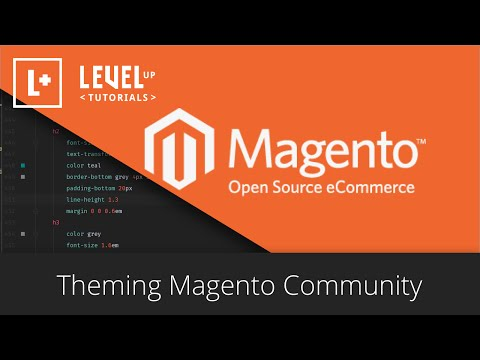 Magento Community Tutorials #25 – Theming Magento #1 – Intro To Theming