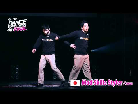 【GDC 4th】GATSBY DANCE COMPETITION 2011-2012:ASIA GRANDFINAL/Mad Skills Styler【JAPAN】