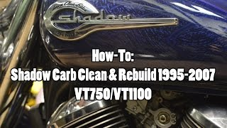 2. How-To: Honda Shadow VT750/VT1100 Carb Clean & Rebuild 1995-2007