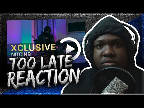 Nito NB – Too Late (Music Video) Prod By Ghosty | Pressplay (REACTION)