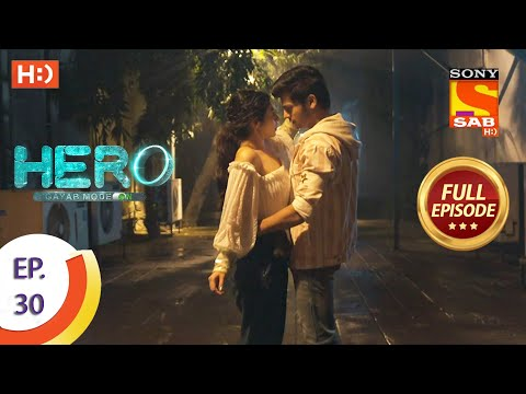 Hero - Gayab Mode On - Ep 30 - Full Episode - 15th January, 2021