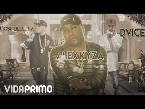Letra Tu No Tienes Na Alex Kyza ft Cosculluela, Dvice
