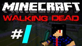Minecraft: The Walking Dead Survival! Episode 1 - In Search of Shelter