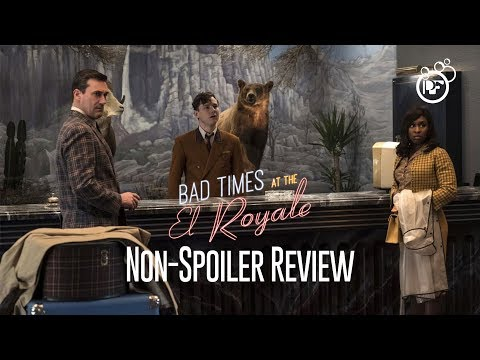 Bad Times at the El Royale: Our NON-SPOILER Review