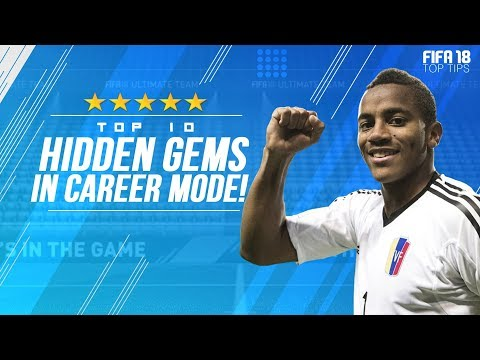 FIFA 18 TOP TIPS!!! | TOP 10 BEST HIDDEN GEMS IN FIFA 18 CAREER MODE!!!