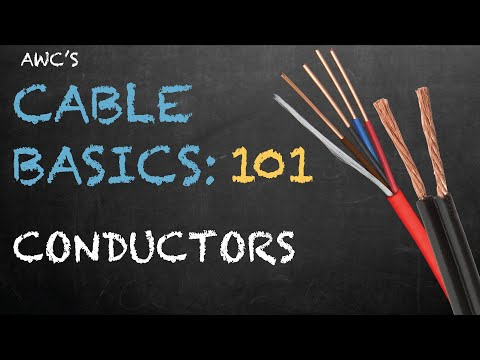 , title : 'Cable Basics 101: Conductors - Brought to you by Allied Wire & Cable'