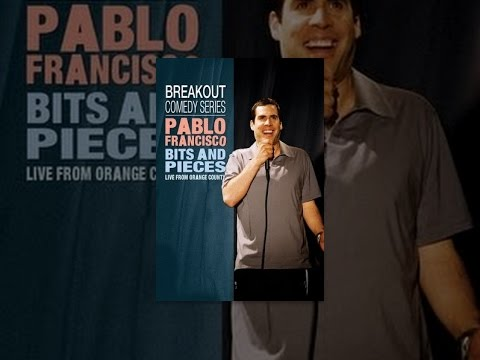 Pablo Francisco: Bits and Pieces: Live From Orange County, CA
