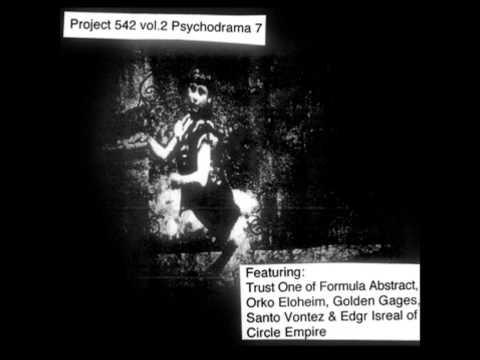 Project 452 - Psychodrama07 feat. Trust One of Formula Abstract / Edgr Isreal / Santo Vontez (видео)