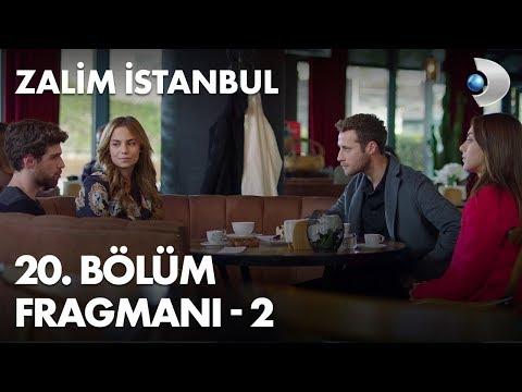 Zalim İstanbul 20. Bölüm 2. Fragmanı