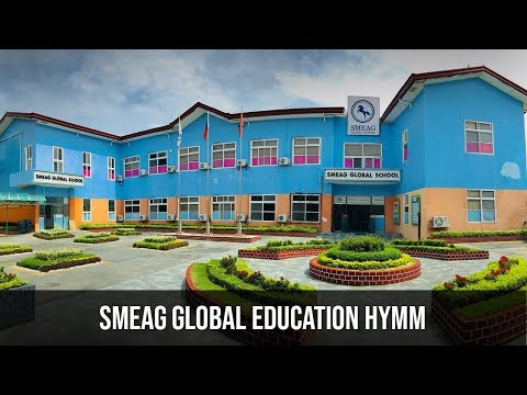 SMEAG GLOBAL SCHOOL HYMN