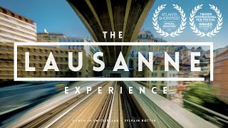 The Lausanne Experience | A city hyperlapse from Switzerland  |  TIME-LAPSE VIDEO  |