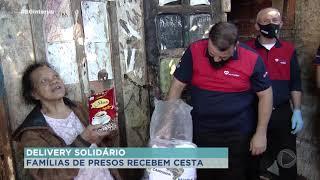 Projeto Delivery Solidário doa cestas básicas a família de detentos