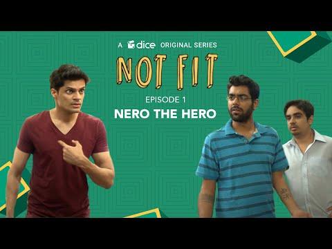 Dice Media | Not Fit | Web Series | S01E01 - Nero The Hero
