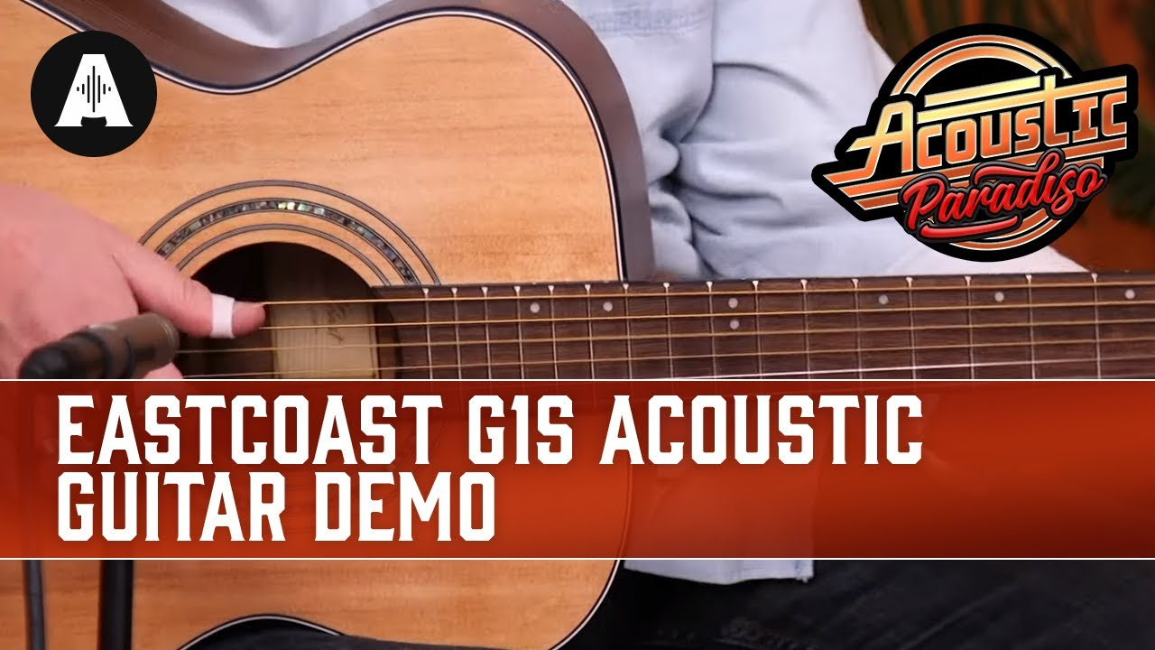 EastCoast G1S Acoustic Guitar Demo – The Best Affordable Acoustic Guitars!