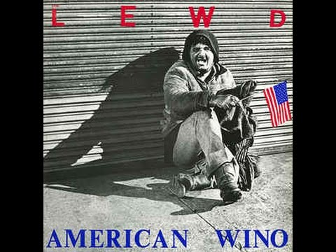 The Lewd - American Wino [FULL ALBUM]