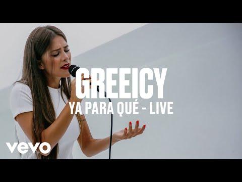 Greeicy - Ya Para Qué (Live) | Vevo DSCVR ARTISTS TO WATCH 2019