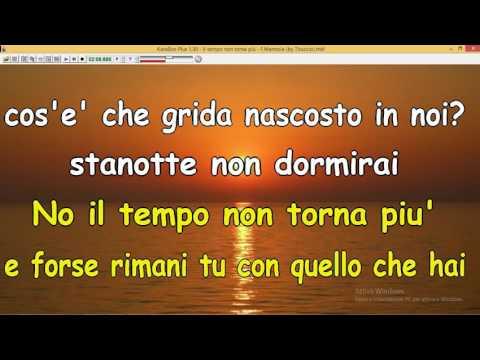 , title : 'Il tempo non torna più - F Mannoia (by Tituccio) Ascoli Satriano (Fg)'