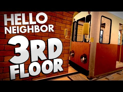 Hello Neighbor - WHAT'S ON THE 3RD FLOOR? (Hello Neighbor Alpha Gameplay)